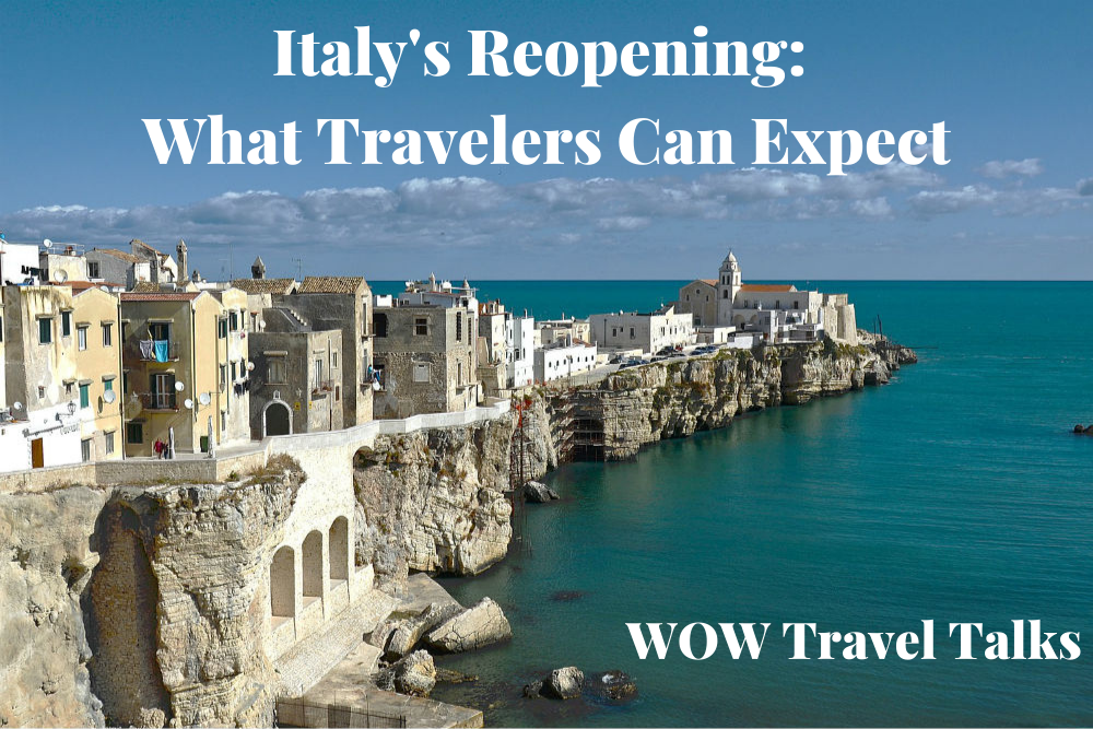 coastal town Vieste Italy with text that says Italy's reopening what travelers can expect